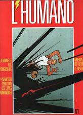 MOEBIUS. L'Humano n°1 - 1er Semestre 1988. Moebius du futur le rêveur. ETAT NEUF