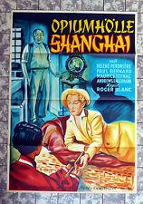 OPIUMHÖLLE SHANGHAI * A1-FILMPOSTER  German 1-Sheet ´52 Mystère à Shanghai