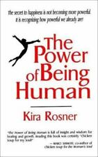 Excellent, The Power of Being Human: A Transformational Guide for Humans of All