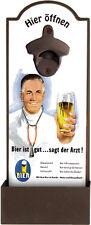 Wandflaschenöffner - BIER IST GUT - SAGT DER ARZT - Flaschenöffner GRV002