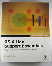 Apple Pro Training Series: OS X Lion Support Essentials Peachpit Press