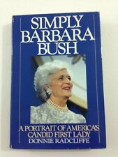 Simply Barbara Bush - Donnie Radcliffe (Hardcover, Dust Jacket, 1989)