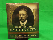 Heir to the Empire City: New York and the Making of Theodore Roosevelt Audio CD