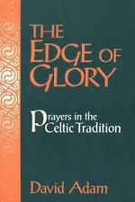 The Edge of Glory: Prayers in the Celtic Tradition-ExLibrary