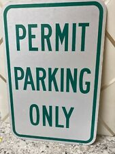 Permit Parking Only Green Sign Large 10 X 14