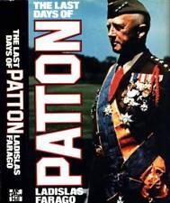 THE LAST DAYS OF PATTON LADISLAS FARAGO 1981