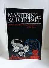 Mastering Witchcraft, Paul Huson, Witches, Warlocks, & Covens