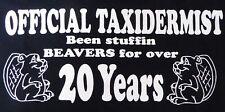 """""""OFFICIAL TAXIDERMIST Been Stuffin Beavers..."""" Black XL Men's Sleeveless T-Shirt"""