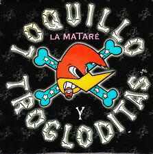 CD SINGLE promo LOQUILLO y TROGLODITAS la matare SPAIN 1998 ROCKABILLY MOVIDA
