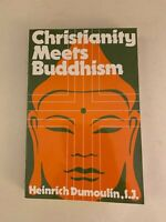 Christianity Meets Buddhism by Heinrich DuMoulin - PB