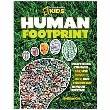 Human Footprint: Everything You Will Eat, Use, Wear, Buy, and Throw Out in Your