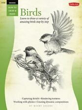 How to Draw and Paint Ser.: Drawing - Birds : Learn to Draw a Variety of...