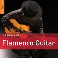 Divers - Rough Guide Flamenco Guitare Neuf CD