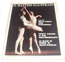 RIVISTA IL MATTINO ILLUSTRATO N.21 MAGGIO 1979-(FRACCI, LA SCUOLA DEL SAN CARLO)