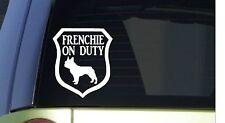 Frenchie on Duty *I317* 6x6 inch Sticker decal dog french bulldog