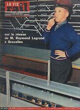 la vie du rail N°941 sur le reseau de m raymond legrand à bruxellles    1964