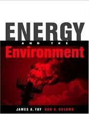 Energy and the Environment (MIT-Pappalardo Series in Mechanical Engineering) by