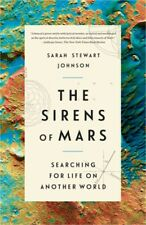 The Sirens of Mars: Searching for Life on Another World (Paperback or Softback)