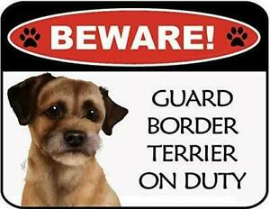 Beware Guard Border Terrier On Duty Laminated Dog Sign SP3097