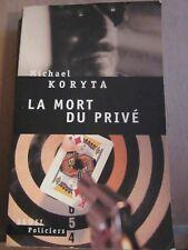 Michael Koryta: La mort du privé/ Seuil Policiers, 2006