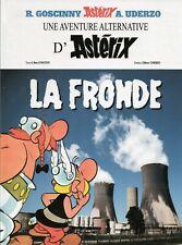 Astérix. LA FRONDE d'après A. Uderzo. Pastiche antinucléaire Hors Commerce 2017