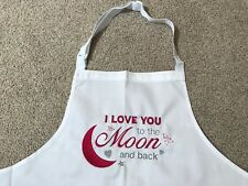 Apron Custom Embroidered - 'I Love You to the MOON and Back' BNWT