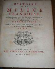 Daniel : HISTOIRE DE LA MILICE FRANCOISE, 2vol. in-4. 1724 -COMPLET. 70 planches