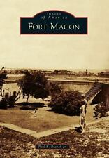 Images of America: Fort Macon by Paul R. Branch Jr. (2013, Paperback)