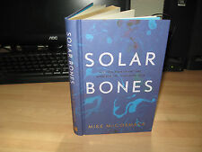 Mike McCormack - Solar Bones Signed 1st Booker longlist Goldsmiths Prize limited