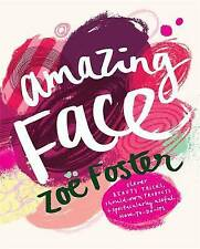 Amazing Face By Zoe Foster ISBN