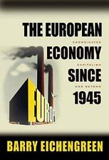 The Princeton Economic History of the Western World: The European Economy since