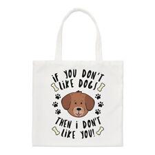 Hai If NOT come cani, quindi non mi piaci Small Tote Bag-Cucciolo di spalla
