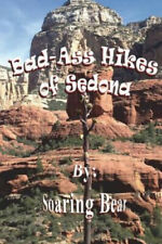New listing Bad-Ass Hikes of Sedona R1 by Soaring Bear