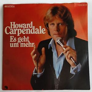 "HOWARD CARPENDALE Es geht um mehr 7"" SINGLE VINYL 1C 00646118 EMI 1980 electrola"