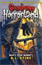 Who's Your Mummy? (Goosebumps Horrorland), New, R L Stine Book