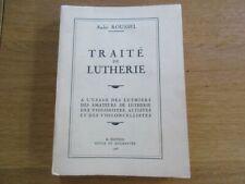TRAITE DE LUTHERIE USAGE LUTHIERS VIOLONISTE VIOLONCELLISTE ROUSSEL VIOLON 1966