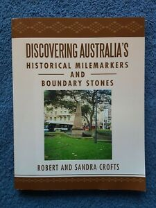 Discovering Australia's Historical Milemarkers and Boundary Stones <Soft, 2013>