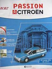 FASCICULE 87 PASSION CITROEN  CX 2400 GTI   XM RALLONGEES  C3 PLURIEL