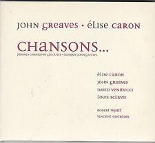 JOHN GREAVES / ELISE CARON - chansons CD