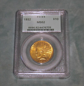 PCGS CIRCA 1932 $10 MS62 INDIAN US GOLD COIN  AL3