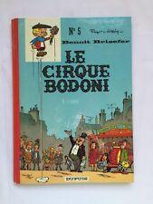 BD - Benoit Brisefer Le cirque Bodoni 5 / 1973 / PEYO & WALTHERY / DOS ROND