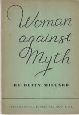 Woman Against Myth - PB 1948 - Betty Millard - Socialism / Feminism - Rare