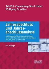 Jahresabschluss und Jahresabschlussanalyse von Axel Haller, Adolf G. Coenenberg und Wolfgang Schultze (2014, Kunststoffeinband)