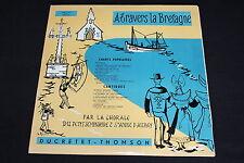 CHORALE Ste ANNE D'AURAY   A TRAVERS LA BRETAGNE   LP 33T 25 CM