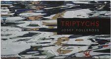 JOSEF POLLEROSS Tryptychs, Künstlerbuch, SIGNIERT!