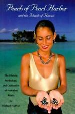 Pearls of Pearl Harbor and the Islands of Hawaii: The History and Cultivation of