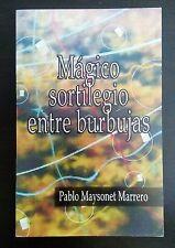 Magico Sortilegio entre burbujas pot Pablo Maysonet Marrero Puerto Rico 2005