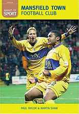 Mansfield Town Football Club - Images of Sport - The Stags Archive Photographs