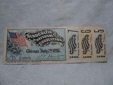 original 1896 DEMOCRATIC NATIONAL CONVENTION Chicago Ticket w 3 Stubs attatched