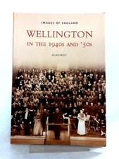 Wellington in the 1940s and 50s (Allan Frost - 2006) (ID:17663)